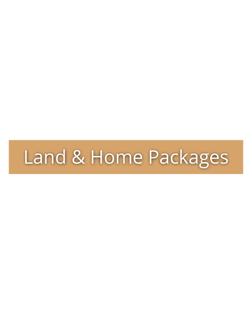 Land & Home Packages